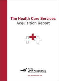 The 2015 Health Care Services Acquisition Report, 21st Edition