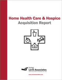 Home Health Care and Hospice Acquisition Report, 2015