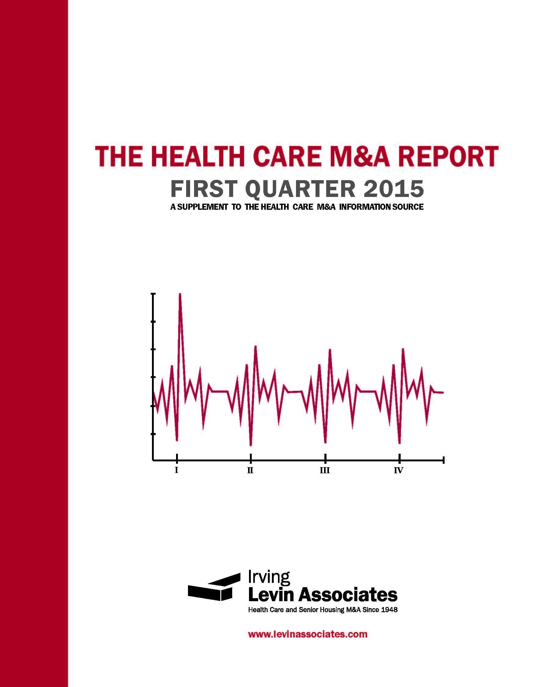 The Health Care M&A Quarterly Report