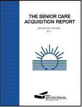 The Senior Care Acquisition Report, 19th Edition