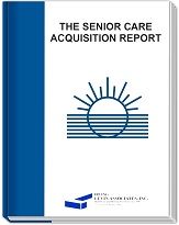 The 2014 Senior Care Acquisition Report, 19th Edition