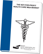 The Not-for-Profit Health Care M&A Market